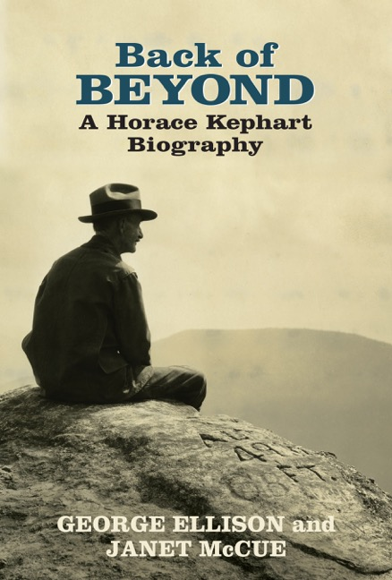 Back of Beyond, new Kephart biography from Great Smoky Mountains Association, invites readers to truly 'know the man'