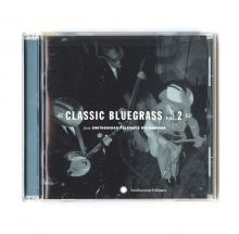 Classic Bluegrass Vol.2 from Smithsonian Folkways Recordings CD