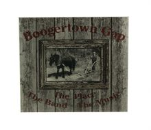 Boogertown Gap The Place, The Band, The Music CD