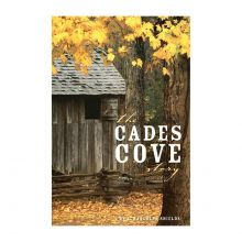 The Cades Cove Story