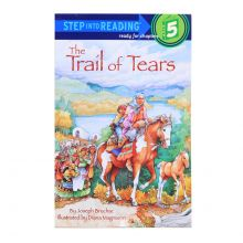 The Trail of Tears Childrends Step into Reading Book