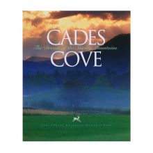 Cades Cove - The Dream of the Smoky Mountains