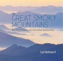 Picture Book - Great Smoky Mountains Blue Ridge Parkway and Shenandoah National Park