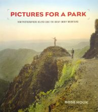 Pictures for a Park: How Photographers Helped Save the Great Smoky Mountains (Paperback)