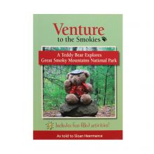 Venture to the Smokies - Teddy Bear Explores the Smokies