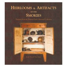Heirlooms & Artifacts of the Smokies (Paperback)