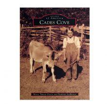 Images of America - Cades Cove Historical Book