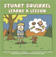 Stuart Squirrel Learns a Lesson