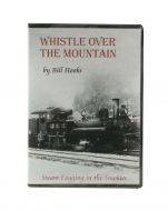 Whistle Over the Mountain DVD