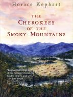 The Cherokees of the Smoky Mountains