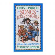 Front Porch Songs Jokes & Stories