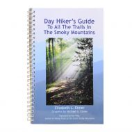 Day Hiker's Guide to All the Trails in the Smoky Mountains