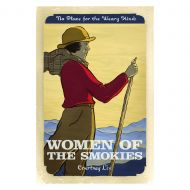 Women of the Smokies: No Place for the Weary Kind